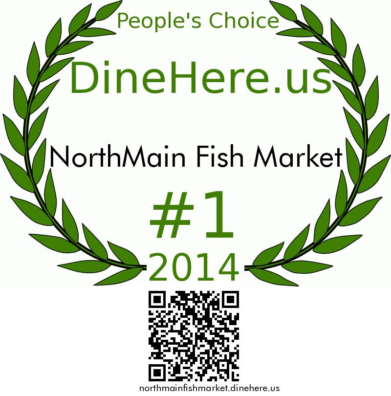 NorthMain Fish Market DineHere.us 2014 Award Winner