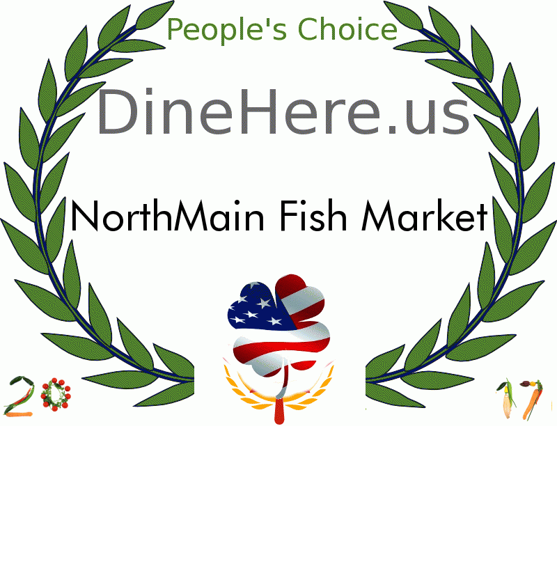 NorthMain Fish Market DineHere.us 2017 Award Winner